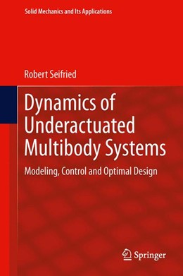 Abbildung von Seifried | Dynamics of Underactuated Multibody Systems | 2013 | Modeling, Control and Optimal ... | 205