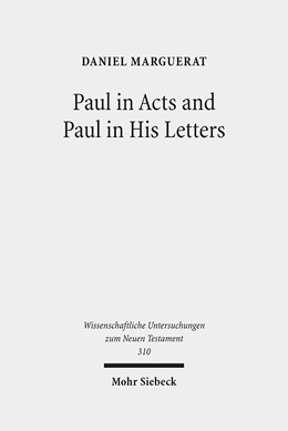 Abbildung von Marguerat | Paul in Acts and Paul in His Letters | 2013 | 310