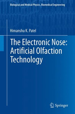 Abbildung von Patel   The Electronic Nose: Artificial Olfaction Technology   2013