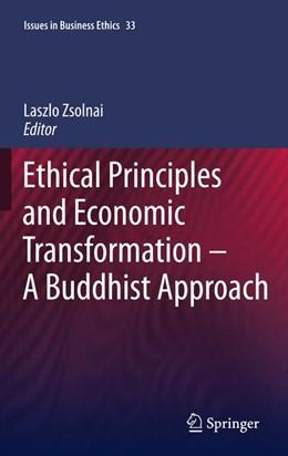 Abbildung von Zsolnai | Ethical Principles and Economic Transformation - A Buddhist Approach | 2013 | 33