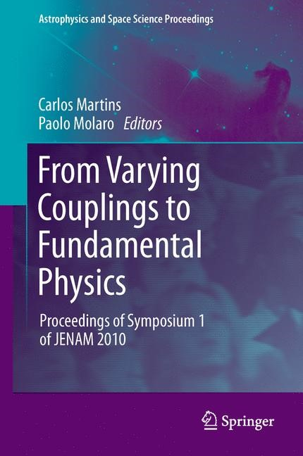 Abbildung von Martins / Molaro | From Varying Couplings to Fundamental Physics | 2013