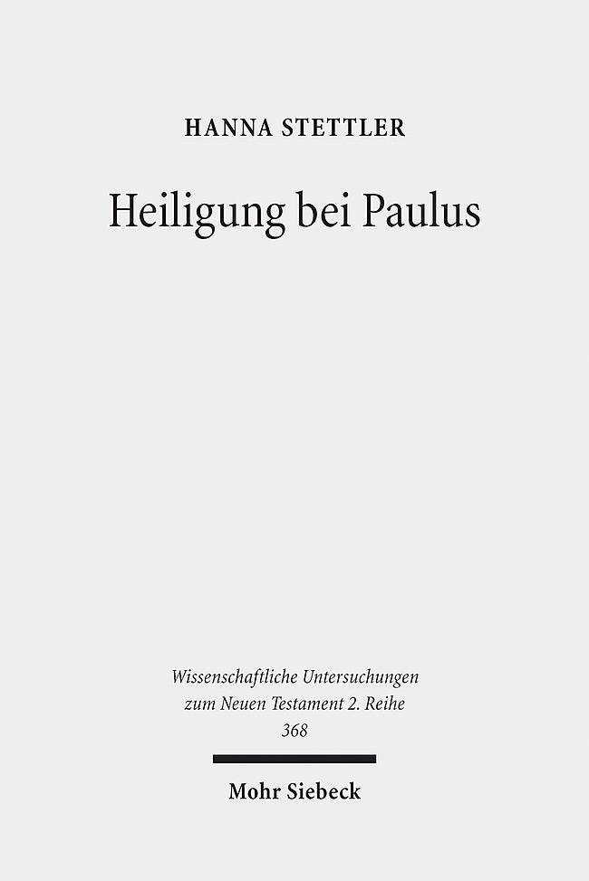 Abbildung von Stettler | Heiligung bei Paulus | 2014