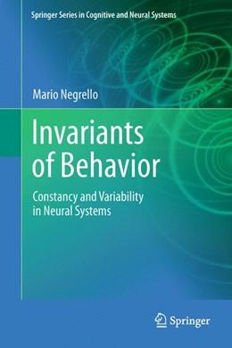 Abbildung von Negrello | Invariants of Behavior | 2013 | Constancy and Variability in N...