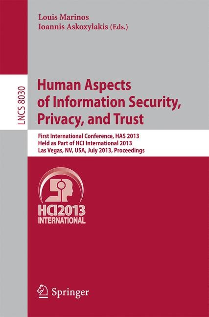 Abbildung von Marinos / Askoxylakis | Human Aspects of Information Security, Privacy and Trust | 2013