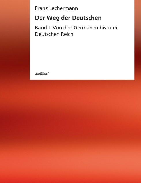 Abbildung von Lechermann | Der Weg der Deutschen | 2013