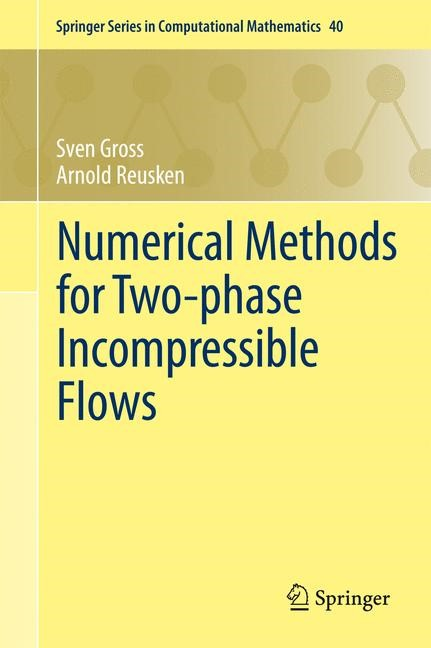 Abbildung von Gross / Reusken | Numerical Methods for Two-phase Incompressible Flows | 2013