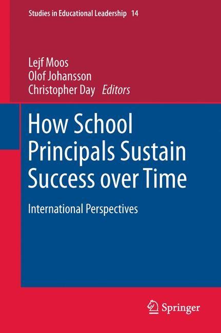 Abbildung von Moos / Johansson / Day | How School Principals Sustain Success over Time | 2013