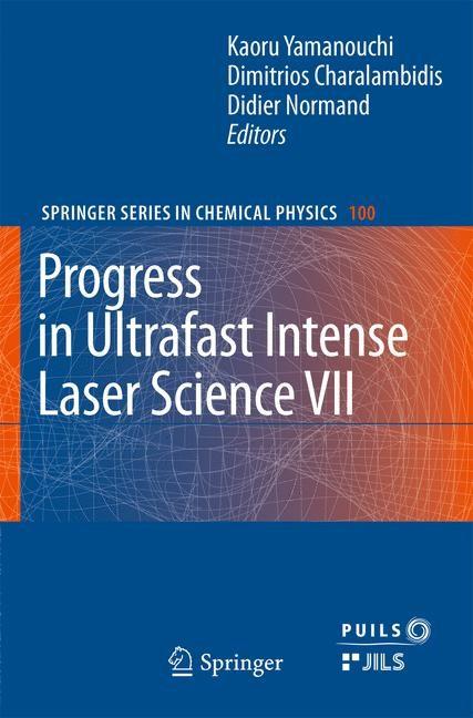 Abbildung von Yamanouchi / Charalambidis / Normand   Progress in Ultrafast Intense Laser Science VII   2013