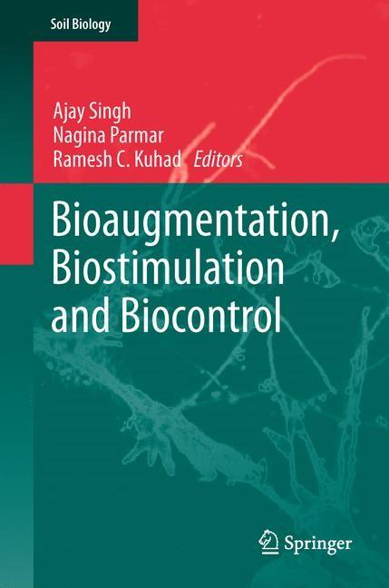 Abbildung von Singh / Parmar / Kuhad | Bioaugmentation, Biostimulation and Biocontrol | 2013
