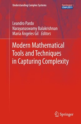 Abbildung von Pardo / Balakrishnan / Gil   Modern Mathematical Tools and Techniques in Capturing Complexity   2013