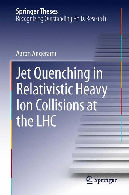 Abbildung von Angerami | Jet Quenching in Relativistic Heavy Ion Collisions at the LHC | 2013