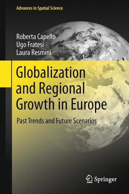 Abbildung von Capello / Fratesi / Resmini | Globalization and Regional Growth in Europe | 1. Auflage 2013 | 2013