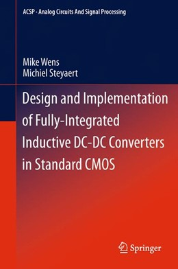Abbildung von Wens / Steyaert   Design and Implementation of Fully-Integrated Inductive DC-DC Converters in Standard CMOS   2013