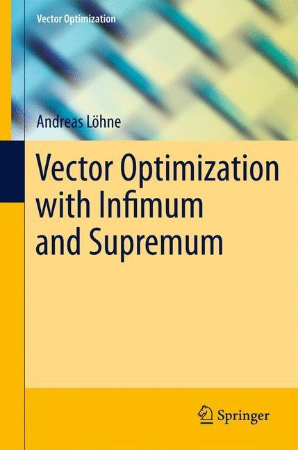 Abbildung von Löhne | Vector Optimization with Infimum and Supremum | 2013