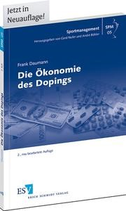 Abbildung von Daumann   Die Ökonomie des Dopings   2., neu bearbeitete Auflage 2013   2013