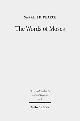 Abbildung von Pearce   The Words of Moses   2013   Studies in the Reception of De...   152