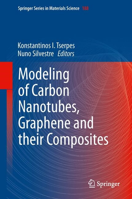 Abbildung von Tserpes / Silvestre | Modeling of Carbon Nanotubes, Graphene and their Composites | 2013