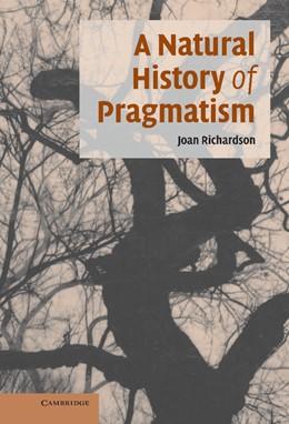Abbildung von Richardson | A Natural History of Pragmatism | 2006 | The Fact of Feeling from Jonat... | 152