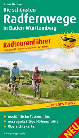 Abbildung von Herzmann | Radtourenführer Die schönsten Radfernwege in Baden-Württemberg | 1. Auflage | 2013 | Mit Insidertipps vom Autor, Au...