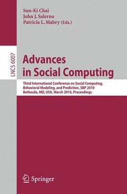 Abbildung von Chai / Salerno / Mabry | Advances in Social Computing | 2010 | Third International Conference...