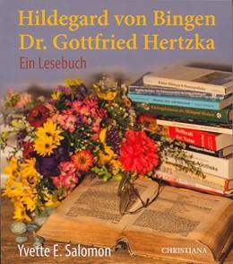 Abbildung von Salomon   Hildegard von Bingen - Dr. Gottfried Hertzka   2013   Ein Lesebuch