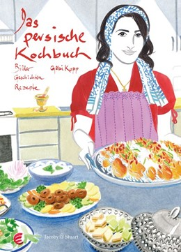 Abbildung von Kopp | Das persische Kochbuch | 1. Auflage | 2015 | beck-shop.de
