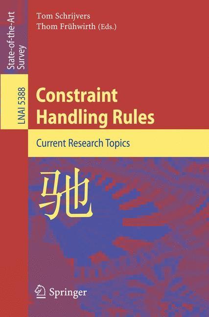 Abbildung von Schrijvers / Frühwirth | Constraint Handling Rules | 2008