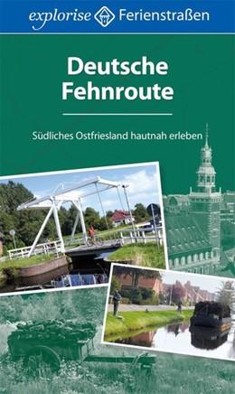 Abbildung von Diers | Deutsche Fehnroute | 1. Auflage | 2014 | Südliches Ostfriesland hautnah...