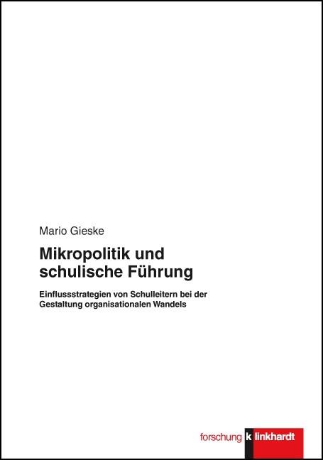 Abbildung von Gieske   Mikropolitik und schulische Führung   2013