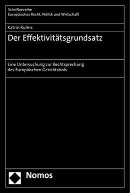 Abbildung von Kulms | Der Effektivitätsgrundsatz | 2013 | Eine Untersuchung zur Rechtspr... | 374