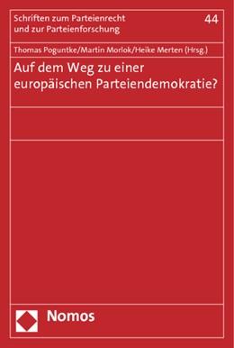 Abbildung von Merten / Morlok / Poguntke | Auf dem Weg zu einer europäischen Parteiendemokratie | 2013 | 44