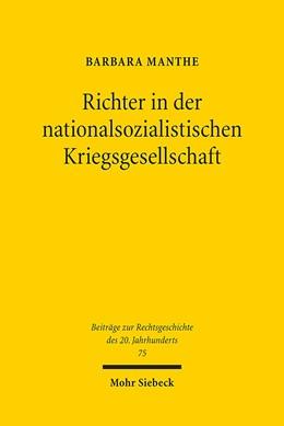 Abbildung von Manthe | Richter in der nationalsozialistischen Kriegsgesellschaft | 1. Auflage 2013 | 2013 | Beruflicher und privater Allta... | 75