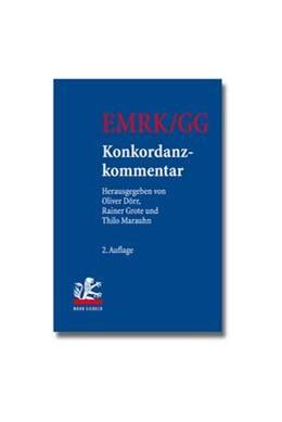 Abbildung von Dörr / Grote / Marauhn (Hrsg.) | EMRK/GG Konkordanzkommentar zum europäischen und deutschen Grundrechtsschutz | 2. Auflage | 2013