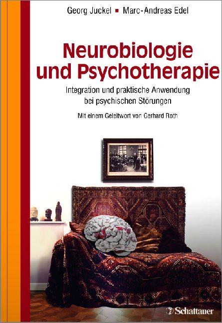 Abbildung von Juckel / Edel | Neurobiologie und Psychotherapie | 2013