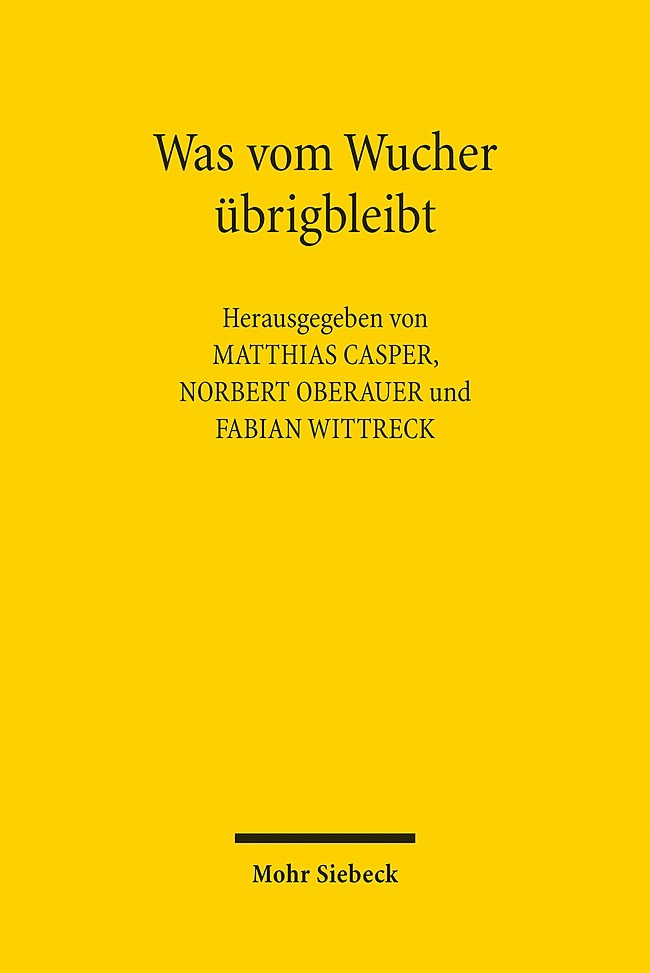 Abbildung von Casper / Oberauer / Wittreck   Was vom Wucher übrigbleibt   1. Auflage 2013   2014
