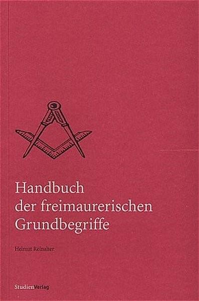 Abbildung von Reinalter | Handbuch der freimaurerischen Grundbegriffe | 2002