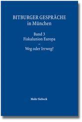 Abbildung von Bitburger Gespräche in München | 1. Auflage 2013 | 2013