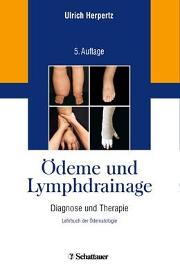 Abbildung von Herpertz | Ödeme und Lymphdrainage | 5., überarbeitete Aufl. | 2013 | Diagnose und Therapie – Lehrbu...