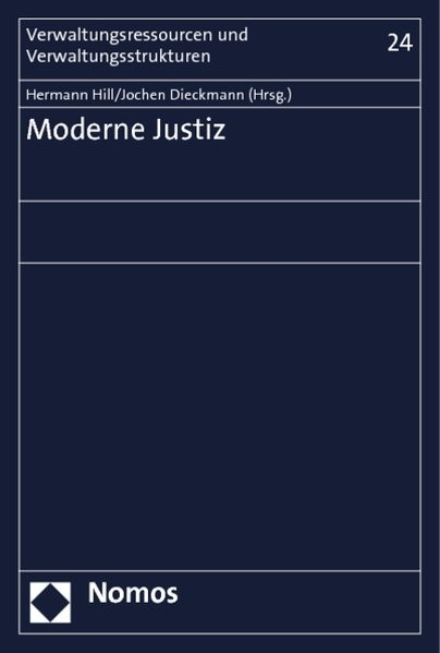 Abbildung von Hill / Dieckmann (Hrsg.) | Moderne Justiz | 2013