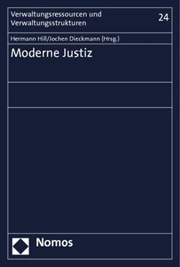 Abbildung von Hill / Dieckmann (Hrsg.)   Moderne Justiz   2013   24