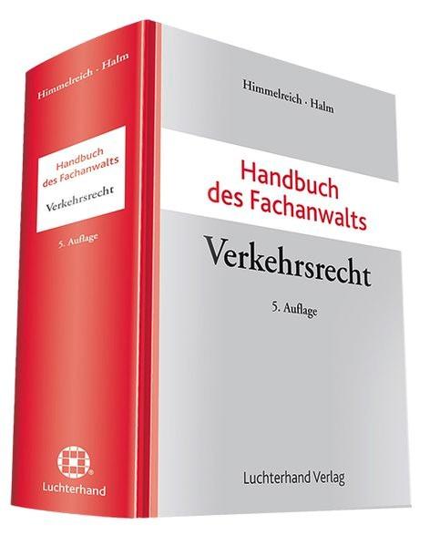 Handbuch des Fachanwalts Verkehrsrecht   Himmelreich / Halm (Hrsg.)   5. Auflage, 2013   Buch (Cover)