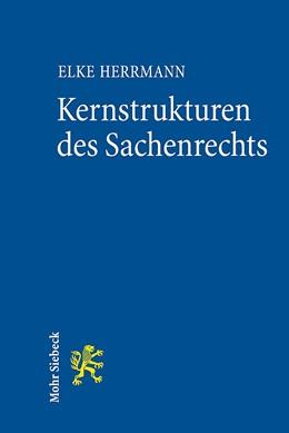 Abbildung von Herrmann | Kernstrukturen des Sachenrechts | 1. Auflage 2013 | 2013