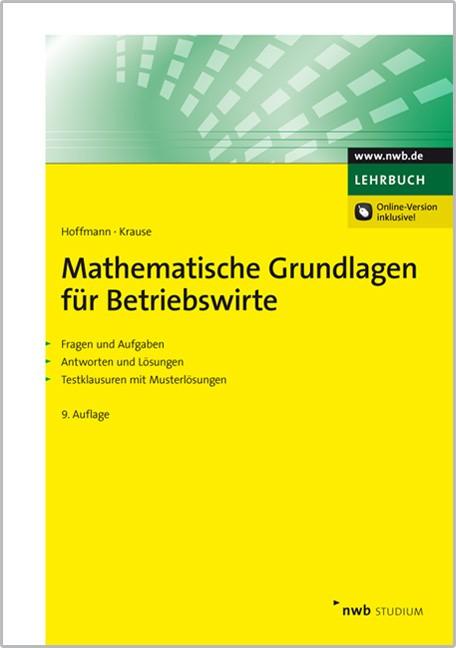 Mathematische Grundlagen für Betriebswirte | Hoffmann / Krause | 9., überarbeitete Auflage, 2013 (Cover)