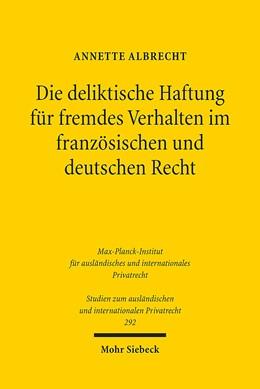 Abbildung von Albrecht   Die deliktische Haftung für fremdes Verhalten im französischen und deutschen Recht   1. Auflage 2013   2013   Eine rechtsvergleichende Unter...   292