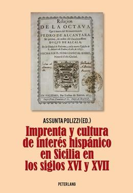 Abbildung von Polizzi | Imprenta y cultura de interés hispánico en Sicilia en los siglos XVI y XVII | 2013