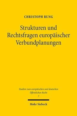 Abbildung von Rung | Strukturen und Rechtsfragen europäischer Verbundplanungen | 1. Auflage | 2013 | 7 | beck-shop.de