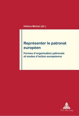 Abbildung von Michel   Représenter le patronat européen   2013   Formes d'organisation patronal...   76