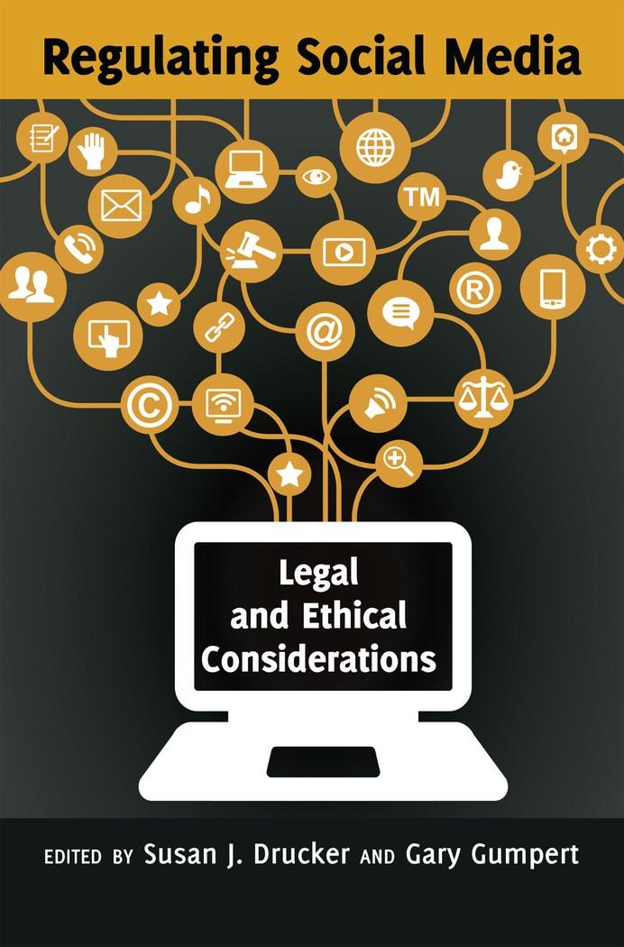 Abbildung von Gumpert / Drucker | Regulating Social Media | 2013