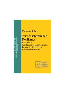 Abbildung von Suhm | Wissenschaftlicher Realismus | 1. Auflage | 2013 | Eine Studie zur Realismus-Anti...