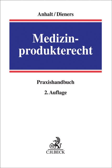 Abbildung von Anhalt / Dieners   Medizinprodukterecht   2. Auflage   2017